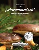 Klaus Kamolz - Schwammerlzeit!