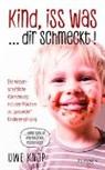 Uwe Knop - Kind, iss was ... dir schmeckt!