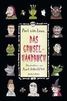 Paul van Loon, Paul van Loon, Axel Scheffler - Das Gruselhandbuch