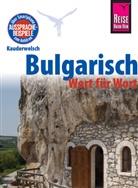 Elena Engelbrecht - Reise Know-How Sprachführer Bulgarisch - Wort für Wort