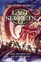Richard Dübell - Last Secrets - Der Mythos des Riesenkraken