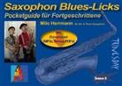 Milo (Klaus-Peter) Herrmann - Saxophon Blues Licks - Pocketguide für Fortgeschrittene für Alt- und Tenor-Saxophon