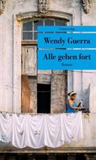 Wendy Guerra - Alle gehen fort