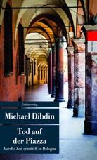 Michael Dibdin - Tod auf der Piazza