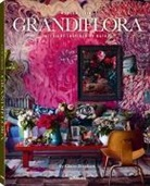Claire Bingham - Grandiflora: Interiors Inspired by Nature