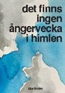 Mia Möller - Det finns ingen ångervecka i himlen