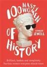 Hannah Jewell - 100 Nasty Women of History
