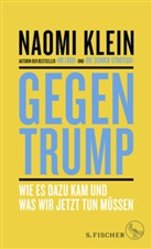 Naomi Klein - Gegen Trump