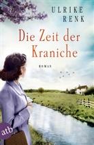 Ulrike Renk - Zeit der Kraniche