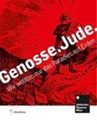 Gabriele Kohlbauer-Fritz, Sabin Bergler, Sabine Bergler, Gabriele Kohlbauer-Fritz - Genosse.Jude. / Comrade.Jew.