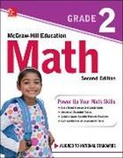McGraw Hill, McGraw-Hill, Mcgraw-Hill Education - McGraw-Hill Education Math Grade 2, Second Edition