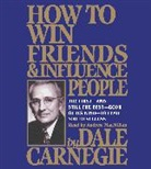Dale Carnegie, Dale/ MacMillan Carnegie, Andrew Macmillan - How to Win Friends and Influence People (Audio book)