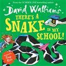 DAVID WALLIAMS ILLU, David Walliams, Tony Ross - There's a Snake in My School!