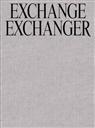 Ibrahim Mahama, Akoi-Jackson, Bernard Akoi-Jackson, Kwas Ohene-Ayeh, Kwasi Ohene-Ayeh - Ibrahim Mahama. Exchange-Exchanger (1957-2057)