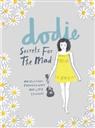 Dodi Clark, Dodie Clark, dodie - Secrets for the Mad
