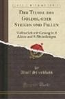 Adolf Streckfuss - Der Teufel des Goldes, oder Steigen und Fallen
