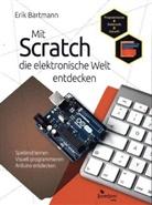 Erik Bartmann - Mit Scratch die elektronische Welt entdecken