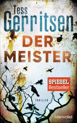 Tess Gerritsen - Der Meister - Thriller