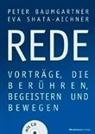 Pete Baumgartner, Peter Baumgartner, Eva Shata-Aichner - REDE