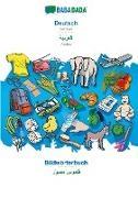 Babadada Gmbh, Babadad GmbH - BABADADA, Deutsch - Arabic (in arabic script), Bildwörterbuch - visual dictionary (in arabic script) - German - Arabic, visual dictionary
