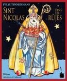 Felix Timmermans, Else Wenz-Viëtor - Sint Nicolas dins lès rûjes