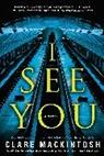 Clare Mackintosh - I See You