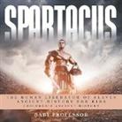 Baby, Baby Professor - Spartacus