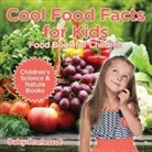 Baby, Baby Professor - Cool Food Facts for Kids