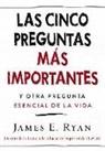 James E. Ryan - Las cinco preguntas más importantes