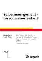 Frank Krause, Maj Storch, Maja Storch - Selbstmanagement - ressourcenorientiert