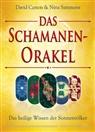 David Carson, Nina Sammons - Das Schamanen-Orakel