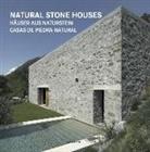 Natural Stone Houses. Häuser aus Naturstein. Casas de Piedra Natural