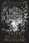 Andrew Davidson, Ransom Riggs, Andrew Davidson - Tales of the Peculiar