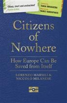 Tania Bruguera, Lorenzo Marsili, Lorenzo Milanese Marsili, Niccolo Milanese, Yanis Varoufakis - Citizens of Nowhere