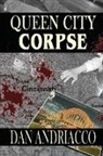 Dan Andriacco - Queen City Corpse (McCabe and Cody Book 7)