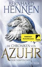 Bernhard Hennen - Die Chroniken von Azuhr, Der Verfluchte