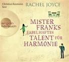 Rachel Joyce, Christian Baumann - Mister Franks fabelhaftes Talent für Harmonie, 6 Audio-CDs (Hörbuch)