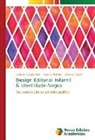Lariane Casagrande, Rosane Martins, Danielle Tozatti - Design Editorial Infantil & Identidade Negra