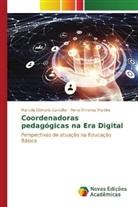 Marcela Dâmaris Carvalho, Ronei Ximenes Martins - Coordenadoras pedagógicas na Era Digital