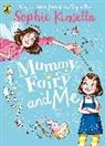 Sophie Kinsella, Marta Kissi, Marta Kissi - Mummy Fairy and Me