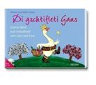 Frank Baumann, Jacob Grimm, Wilhelm Grimm, Stefan Gubser, Stefanie Gubser, Frank Baumann - Di gschtifleti Gans, m. 1 Audio-CD