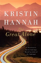 Kristin Hannah - The Great Alone