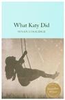 Susan Coolidge, COOLIDGE SUSAN, Addie Ledyard - What Katy Did