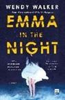 Wendy Walker - Emma in the Night