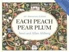 Allan Ahlberg, Allan Ahlberg Ahlberg, Janet Ahlberg, Janet Ahlberg - Each Peach Pear Plum