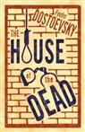 Fyodor Dostoevsky, Fjodor M. Dostojewskij - The House of the Dead