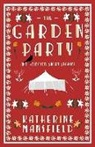 Katherine Mansfield - Garden Party and Selected Short Stories