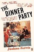 Joshua Ferris - The Dinner Party - Stories
