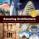 Lonely Planet, Lonely Planet, Lonely Planet - Amazing Architecture -1st Edition-