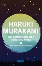 Haruki Murakami - Die Ermordung des Commendatore - Eine Metapher wandelt sich